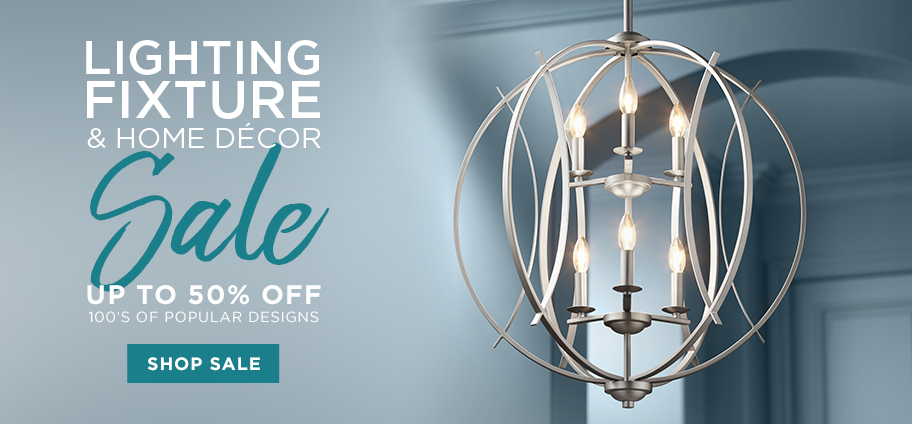 Lighting Fixture and Home Decor Sale - Up to 50% Off - Discounts on 100's of popular designs!
