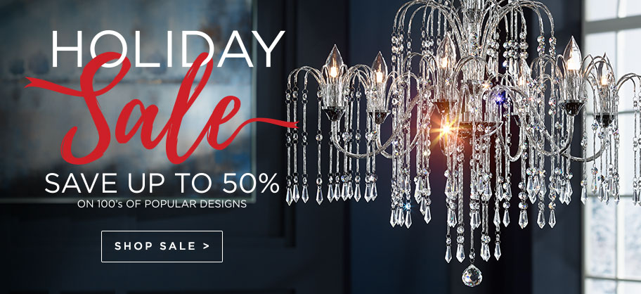 Holiday Sale - Up to 50% Off - Discounts on our most popular fixtures