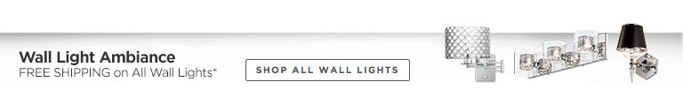 Free Shipping on All Wall Lights*