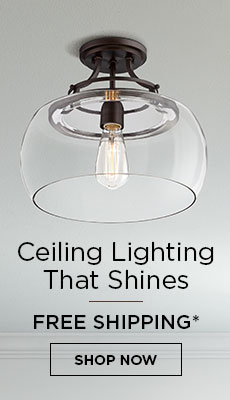 Free Shipping on All Close to Ceiling Lights*