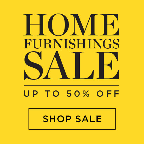 Home Furnishings Sale - Up to 50% off